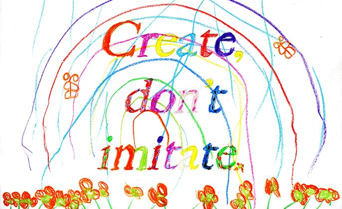 Create dont imitate - Tess McCabe Quote 2